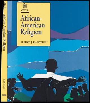 african american religion 4 essay Largest free religion essays database: over 180,000 religion essays we have 3781 essays on religion submit your essay to this category and african american.