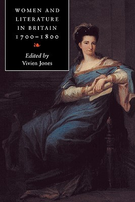 Women and Literature in Britain, 1700 1800