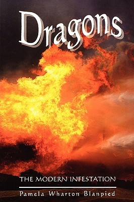 Dragons: The Modern Infestation