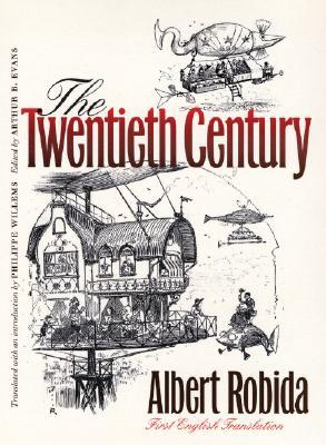 Ebook The Twentieth Century by Albert Robida PDF!