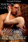 Marriage of Convenience by Madison Cole