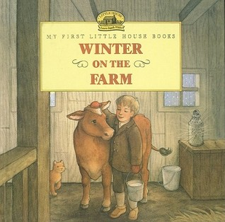 Winter on the Farm(My First Little House Books)