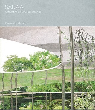 Sanaa: Serpentine Gallery Pavilion 2009