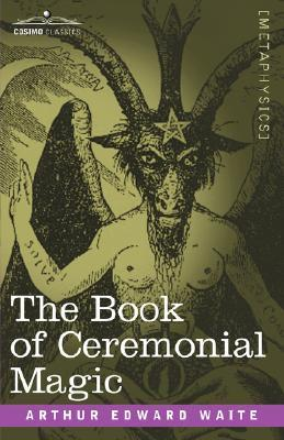 The Book of Ceremonial Magic EPUB