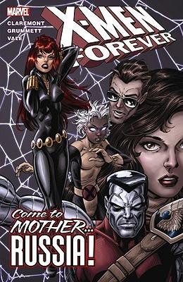 X-Men Forever, Volume 3 by Chris Claremont