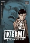 Ikigami: The Ultimate Limit, Volume 4 (Ikigami, #4)