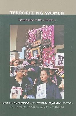Terrorizing Women by Rosa-Linda  Fregoso