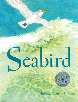 Seabird by Holling Clancy Holling