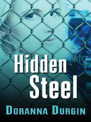 Hidden Steel by Doranna Durgin