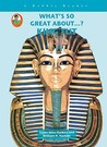 King Tut (A Robbie Reader)(What's So Great About...?) (Robbie Readers)