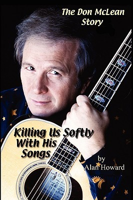 The Don McLean Story: Killing Us Softly With His Songs