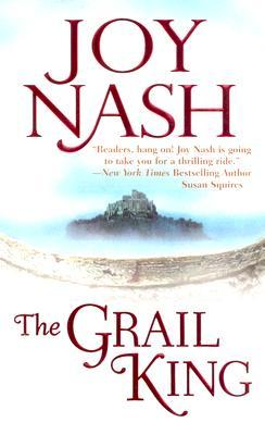 The Grail King by Joy Nash