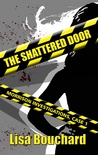 The Shattered Door