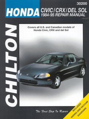 Chilton's Honda Civic, Crx, And Del Sol 1984 95 Repair Manual