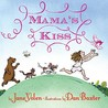 Mama's Kiss by Jane Yolen
