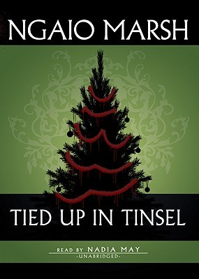 Tied Up in Tinsel by Ngaio Marsh