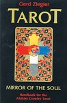 Tarot - Mirror of the Soul: Handbook for the Aleister Crowley Tarot