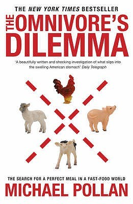 the omnivore's dilemma by michael pollan Most people know michael pollan as a food writer his 2006 book, the  omnivore's dilemma, is widely credited with helping spark the modern.