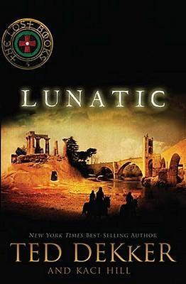 Lunatic (The Lost Books, #5)