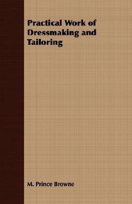 Practical Work of Dressmaking and Tailoring