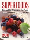 Superfoods by Tonia Reinhard