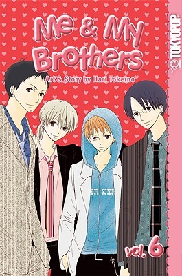 Me & My Brothers, Vol. 6 (Me & My Brothers, #6)