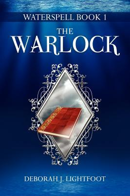 The Warlock by Deborah J. Lightfoot