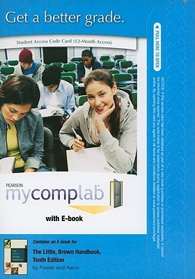 My Comp Lab New With Pearson E Text Student Access Code Card For The Little, Brown Handbook (Standalone) (10th Edition) (My Comp Lab (Access Codes))