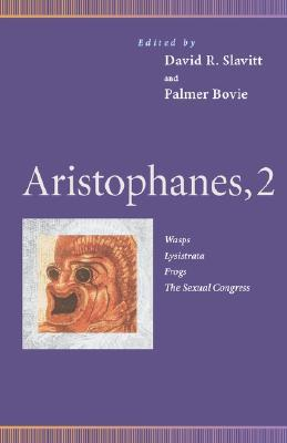 Aristophanes 2: Wasps/Lysistrata/Frogs/The Sexual Congress