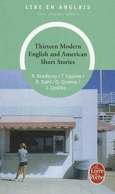Thirteen Modern English- Amer. Short Stories by Various