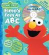 Sesame Street Elmo's Easy as ABC Book and DVD by Carol Monica