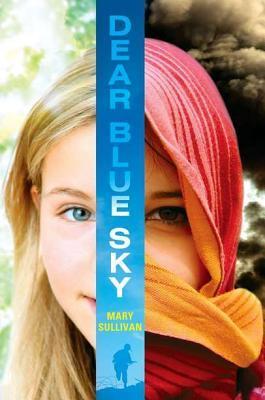 Dear Blue Sky by Mary     Sullivan