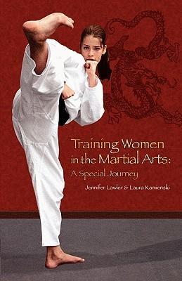Training Women In The Martial Arts by Jennifer Lawler