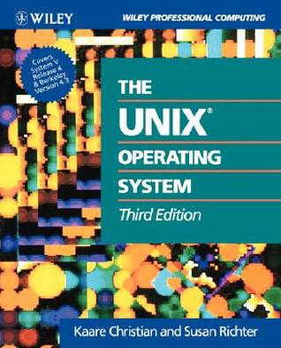 The Unix?operating System by Kaare Christian