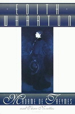 Madame de Treymes and Three Novellas