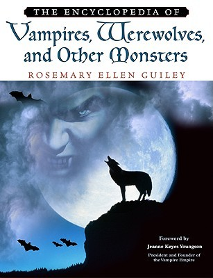 the-encyclopedia-of-vampires-werewolves-and-other-monsters