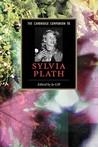The Cambridge Companion to Sylvia Plath