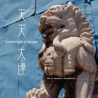 Everyday Dalian
