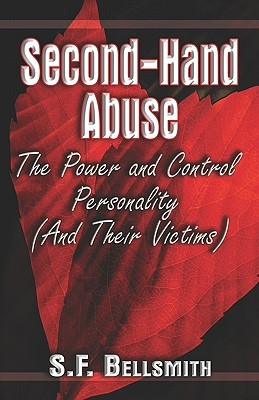 Second-Hand Abuse: The Power and Control Personality: