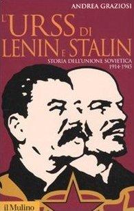 LURSS di Lenin e Stalin. Storia dellUnio...