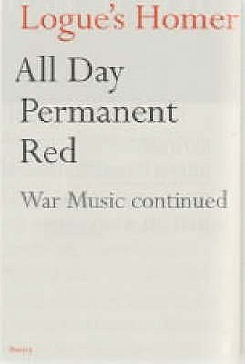 All day permanent red the first battle scenes of homers iliad all day permanent red the first battle scenes of homers iliad rewritten by christopher logue fandeluxe Images