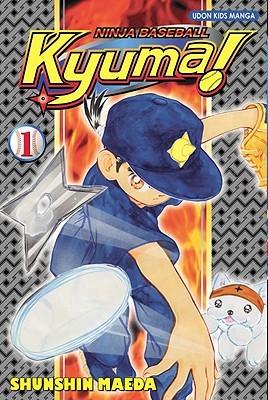 Ninja Baseball Kyuma Volume 1 by Shunshin Maeda