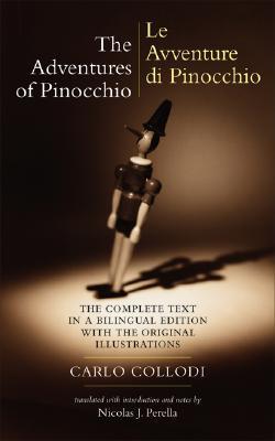 The Adventures of Pinocchio - Le Avventure Di Pinocchio by Carlo Collodi