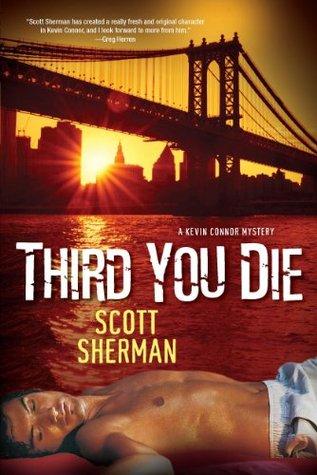 Third You Die by Scott  Sherman