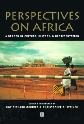 Perspectives On Africa by Roy Richard Grinker