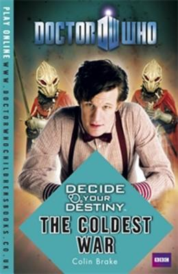 The Coldest War by Colin Brake