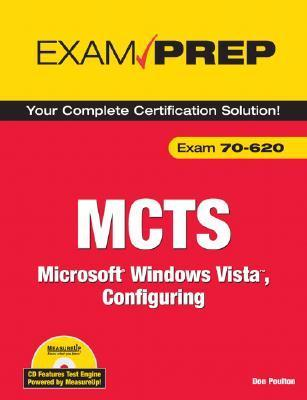 MCTS 70-620 Exam Prep: Microsoft Windows Vista, Configuring [With CDROM]