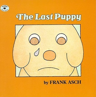 The Last Puppy by Frank Asch