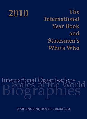 The International Year Book and Statesmen's Who's Who 2010