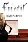 Fadeout by Rolynn Anderson